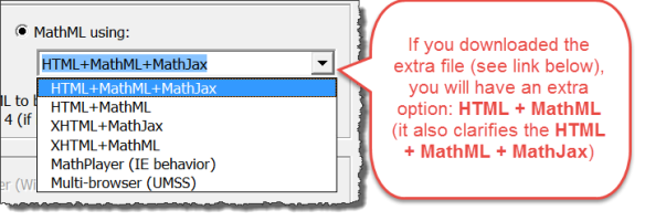 """Options you get for Publish to MathPage if you download the additional file --link below--Including HTML + MathML + MathJax, XHTML+MathJax, XHTML +MathML, MathPlayer, Multi Browser"""""""
