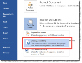 "Under the info, select ""Inspect Document"" and select ""Check Accessibility."""